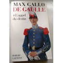 De Gaulle - L'Appel du Destin 1940 - Max gallo